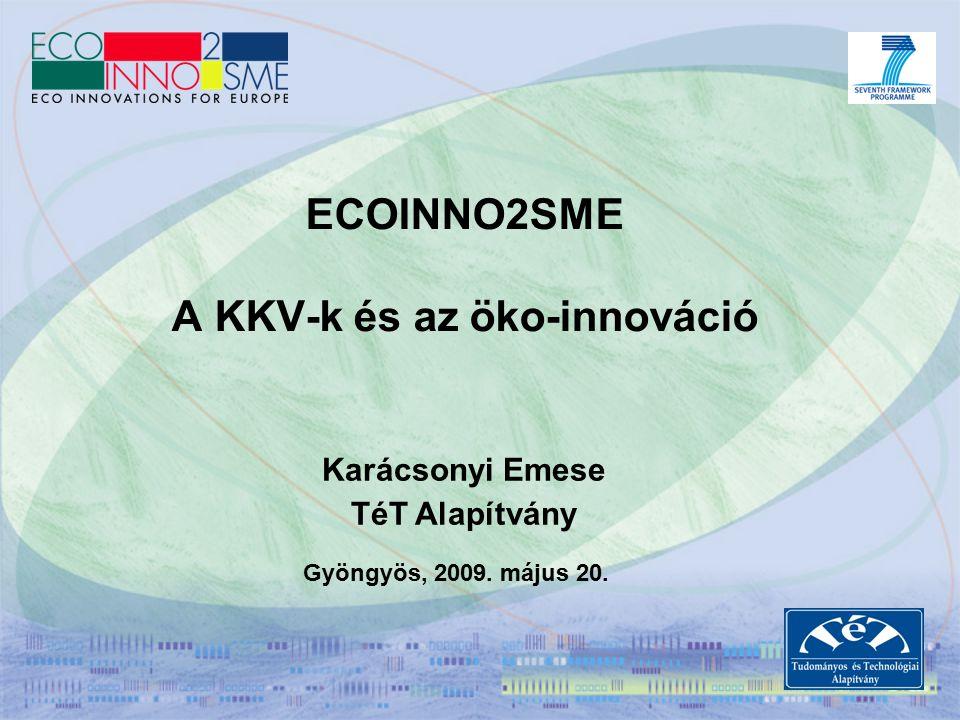 """CIP Vállalkozási és Innovációs Program – ECO-INNOVATION Célja: """"ami hasznos az üzletnek legyen jó a környezetnek Lisszaboni Stratégia – tudáson, innováción alapuló gazdaság Tanács 2007 márciusi stratégiája – öko-innováció népszerűsítése ETAP – Environmental Technologies Action Plan Öko-innováció: Innovatív termékek, folyamatok, szolgáltatások, amelyeknek célja a negatív környezeti hatások csökkentése, szennyezés-mentesség, a természeti erőforrások hatékonyabb, felelősségteljesebb használata Támogatandó tevékenységek 2009-ben: First Application and Market Replication projects (kb."""