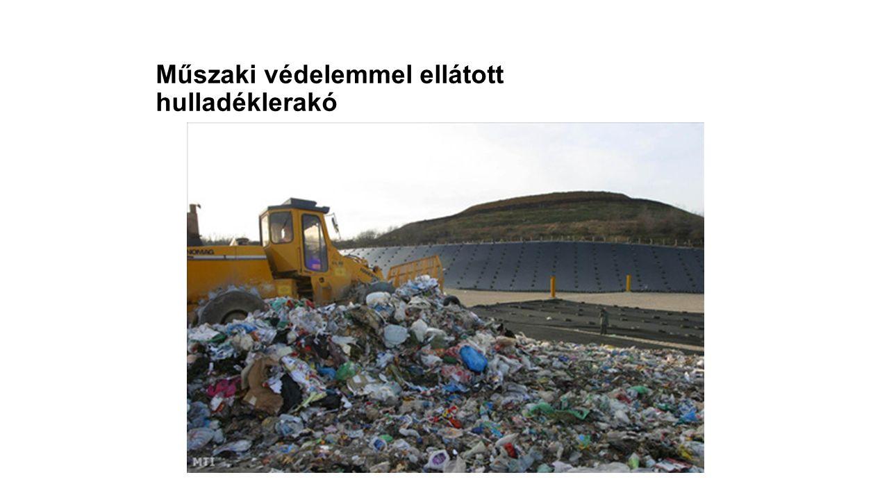 Műszaki védelemmel ellátott hulladéklerakó