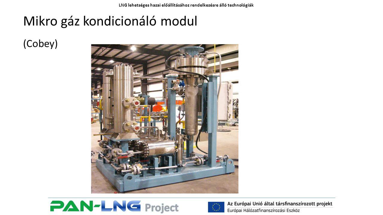 LNG lehetséges hazai előállításához rendelkezésre álló technológiák Mikro gáz kondicionáló modul (Cobey)