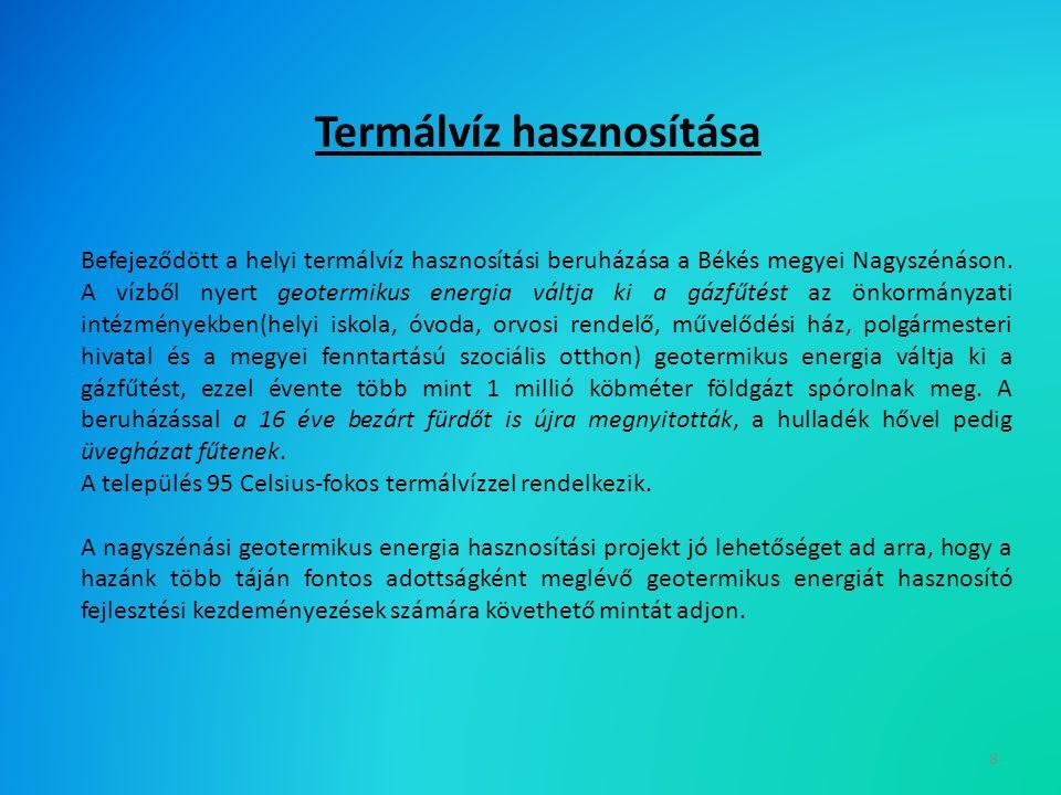 Befejeződött a helyi termálvíz hasznosítási beruházása a Békés megyei Nagyszénáson.