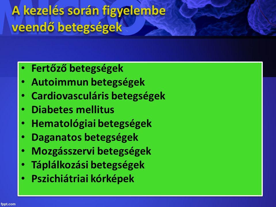 HIV, AIDS congenitalis szívbetegségek (érbetegségek - stenosisok), műbillentyű, intra-, extracardialis shunt, billentyűbetegségek (stenosis, insufficiencia, zörej), dialízis, mesterséges ízületek, vesebetegségek, immunhiányos állapotok biszfoszfonát terápia congenitalis szívbetegségek (érbetegségek - stenosisok), műbillentyű, intra-, extracardialis shunt, billentyűbetegségek (stenosis, insufficiencia, zörej), dialízis, mesterséges ízületek, vesebetegségek, immunhiányos állapotok biszfoszfonát terápia