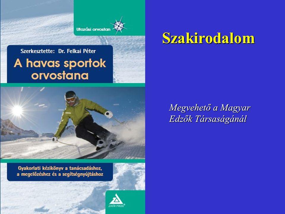 Szakirodalom Megvehető a Magyar Edzők Társaságánál