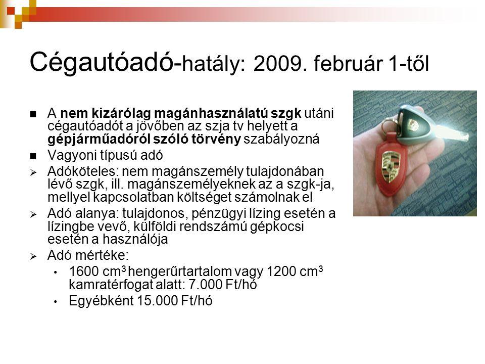 Cégautóadó - hatály: 2009.