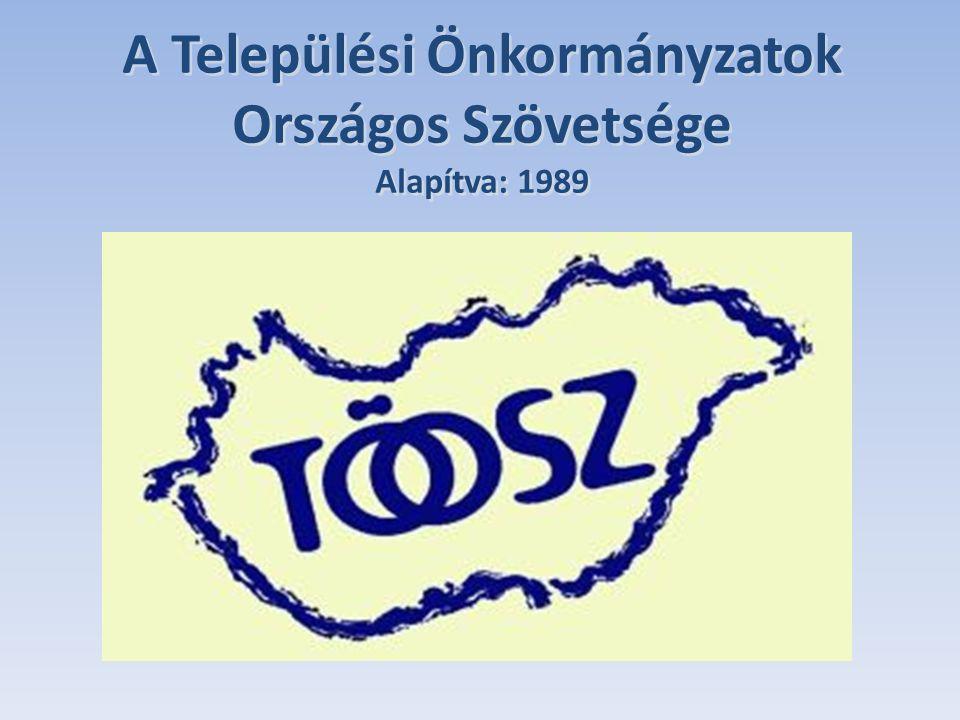 A Települési Önkormányzatok Országos Szövetsége Alapítva: 1989