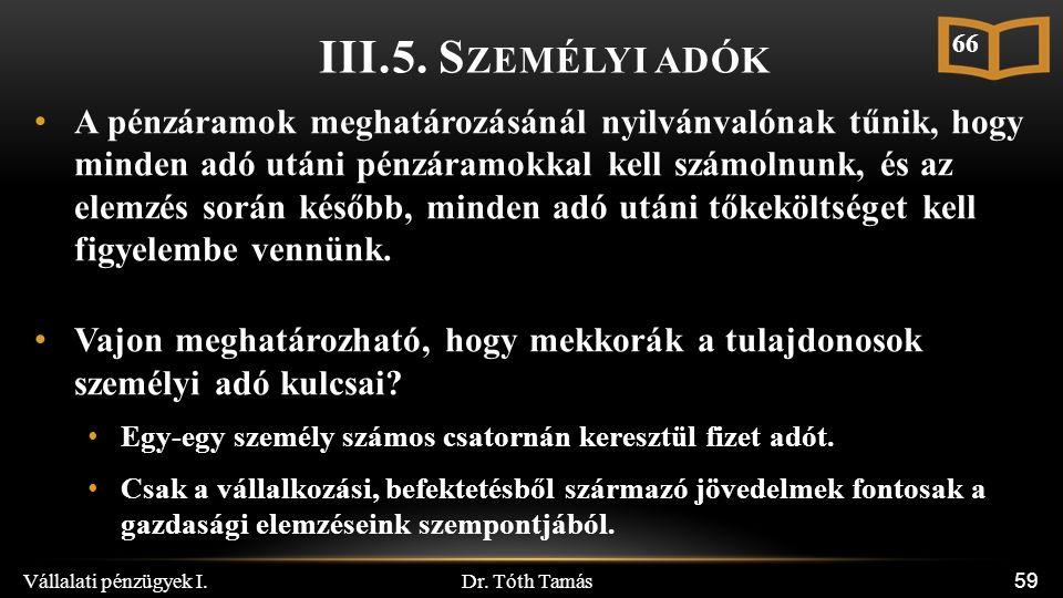 Dr. Tóth Tamás Vállalati pénzügyek I. 59 III.5.