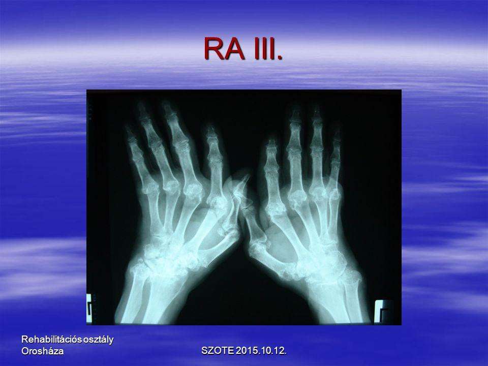 RA III. SZOTE 2015.10.12. Rehabilitációs osztály Orosháza