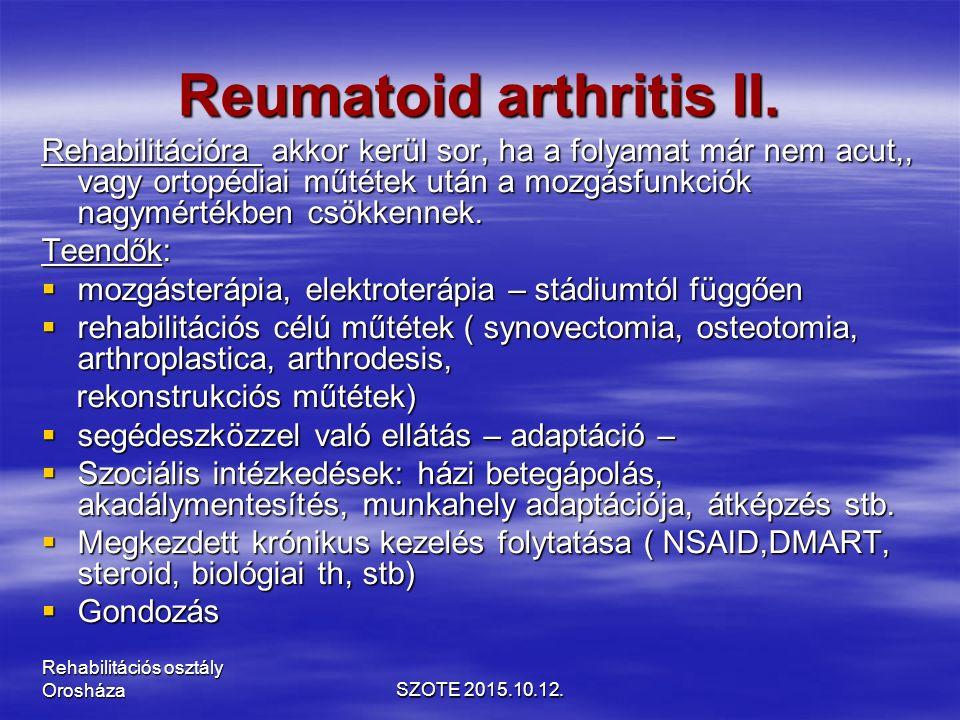 Reumatoid arthritis II.