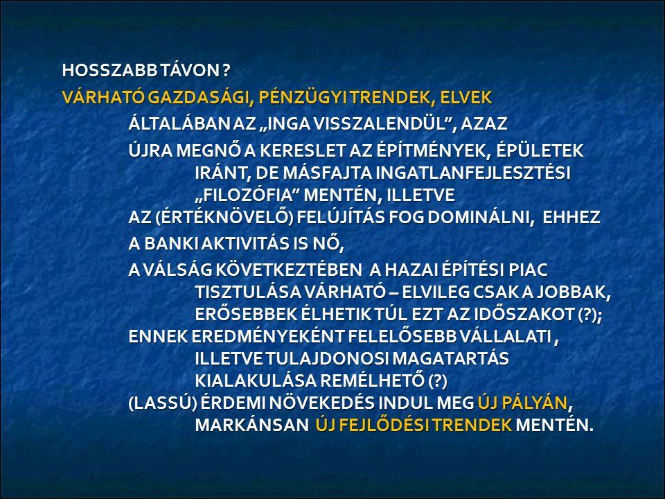 HOSSZABB TÁVON .
