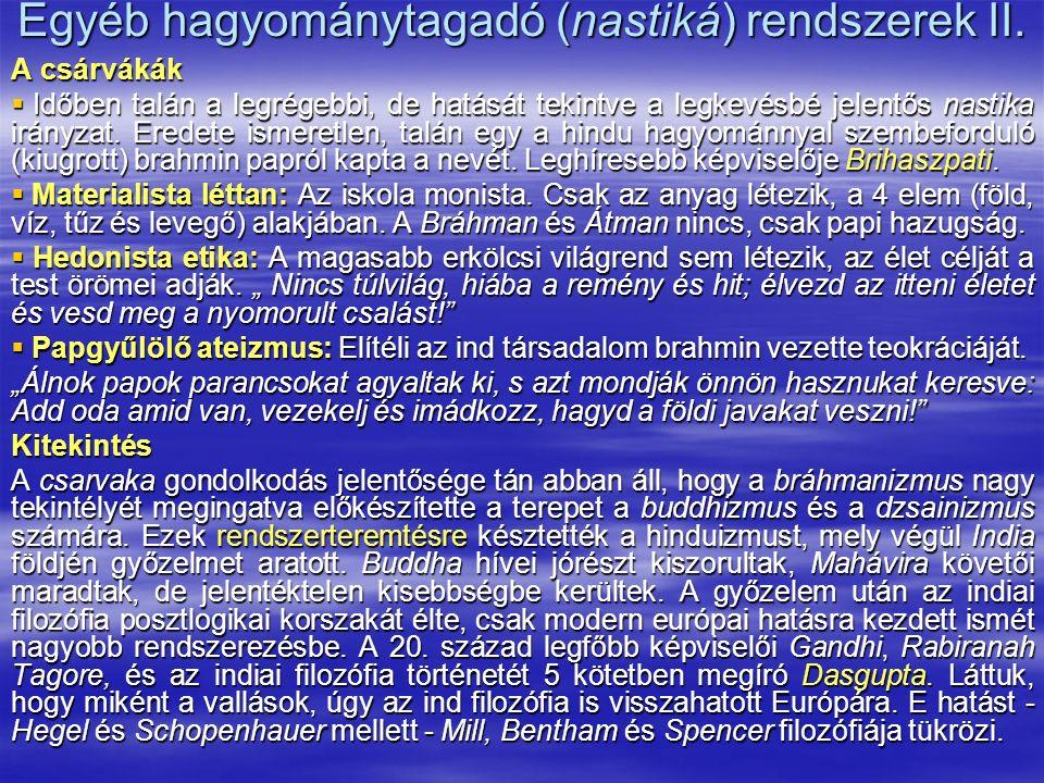 Egyéb hagyománytagadó (nastiká) rendszerek II.