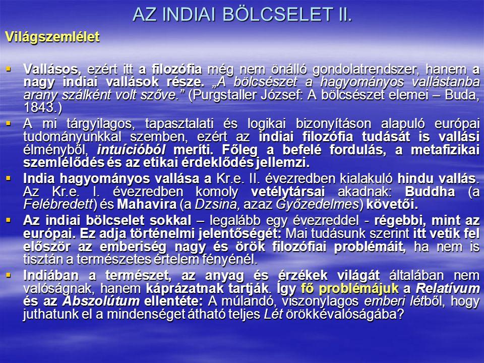 AZ INDIAI BÖLCSELET II.