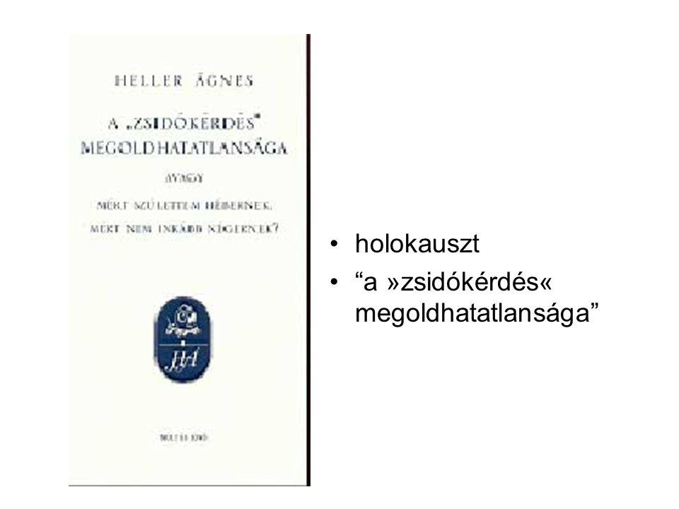 holokauszt a »zsidókérdés« megoldhatatlansága