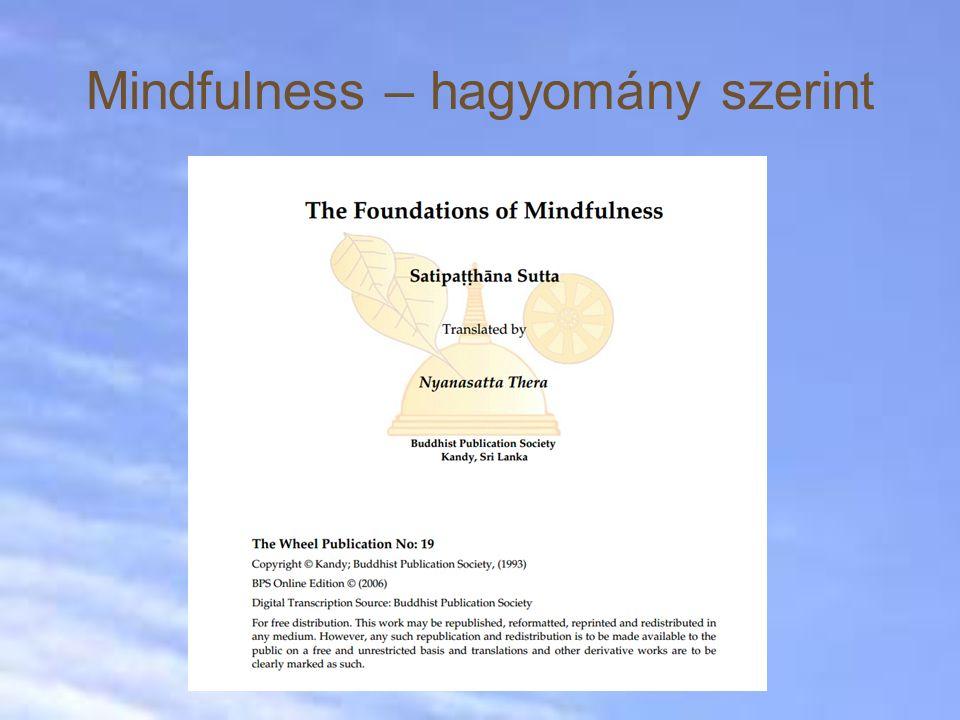 Mindfulness – hagyomány szerint