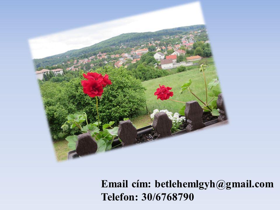 Email cím: betlehemlgyh@gmail.com Telefon: 30/6768790