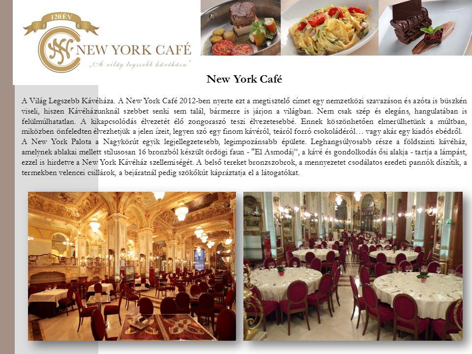 New York Café A Világ Legszebb Kávéháza.