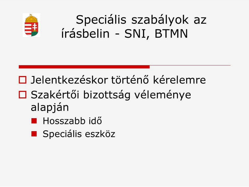 Központi írásbeli felvételi  Megoldás (vizsga napját követően www.oktatas.hu)  Megtekintés  Észrevétel (8 napon belül útmutatótól eltérő javítás)  2014.