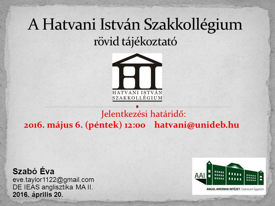 Szabó Éva eve.taylor1122@gmail.com DE IEAS anglisztika MA II.