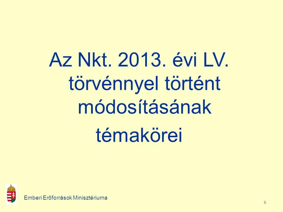 666 Az Nkt. 2013. évi LV.