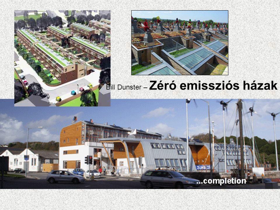 Bill Dunster – Zéró emissziós házak