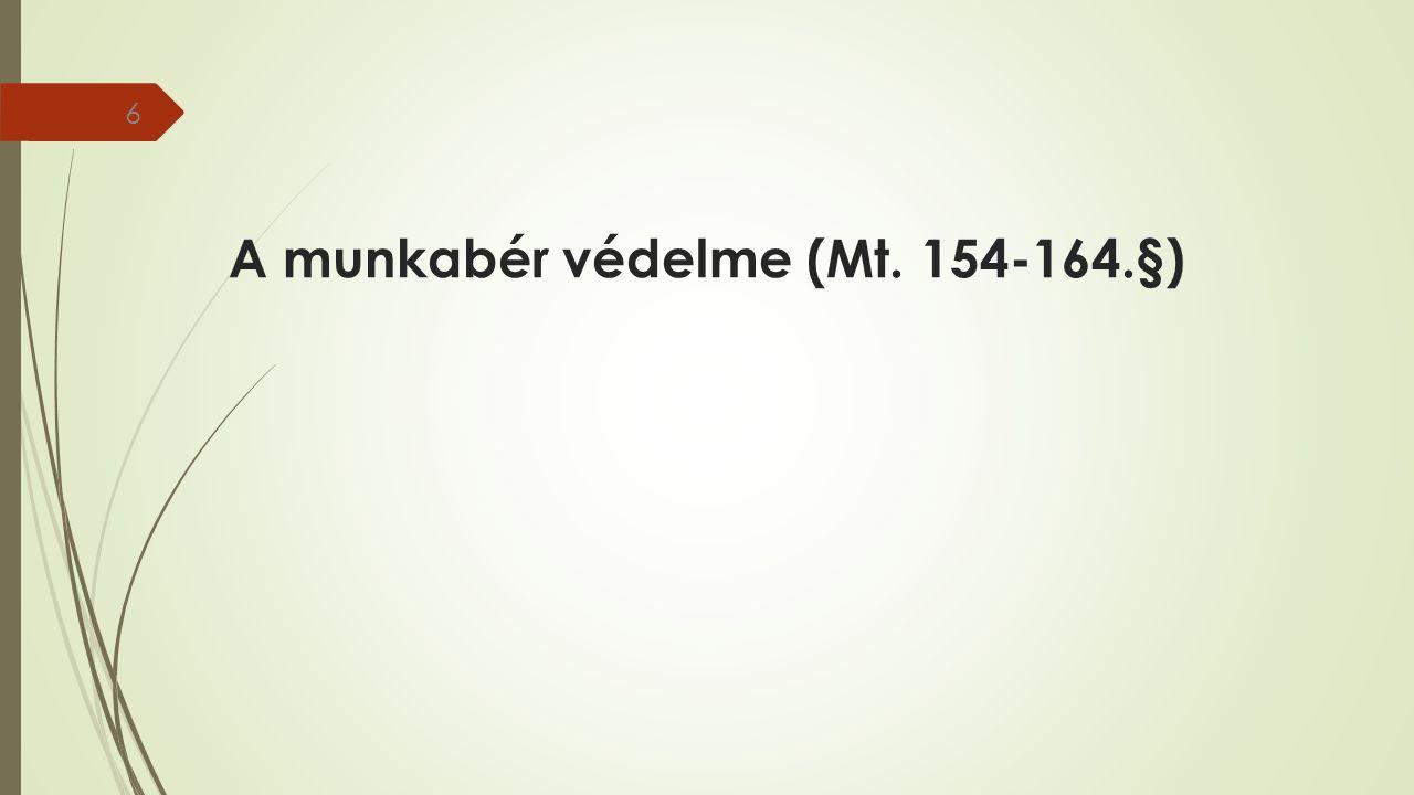 A munkabér védelme (Mt. 154-164.§) 6