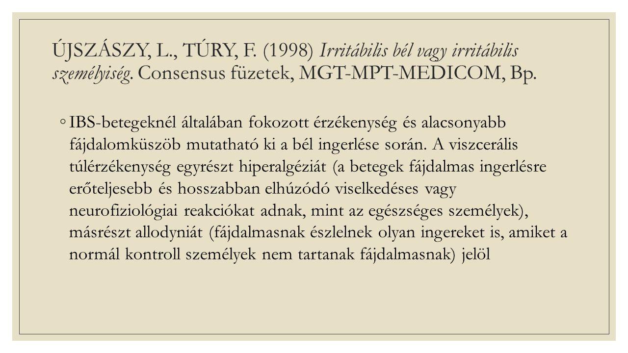 ÚJSZÁSZY, L., TÚRY, F. (1998) Irritábilis bél vagy irritábilis személyiség.