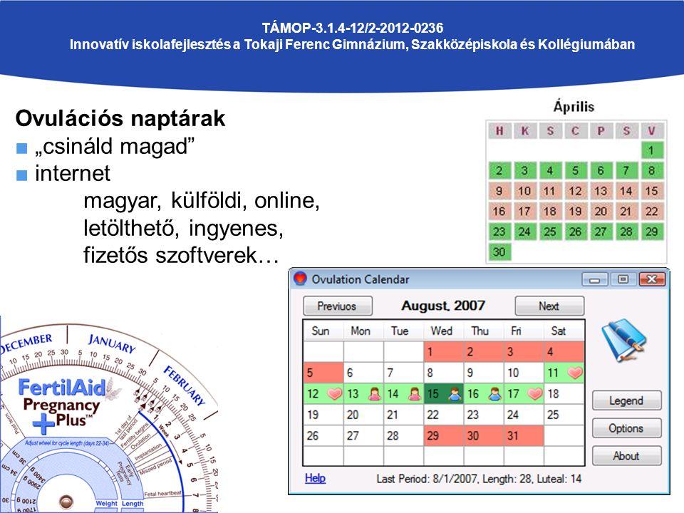 """Ovulációs naptárak ■ """"csináld magad"""" ■ internet magyar, külföldi, online, letölthető, ingyenes, fizetős szoftverek…"""