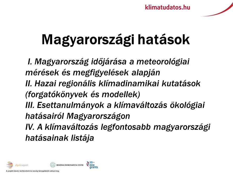 Magyarországi hatások II.