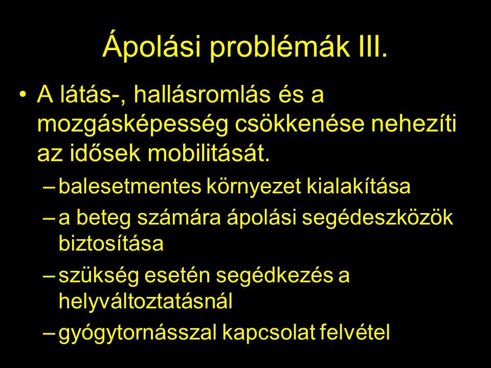 Ápolási problémák III.