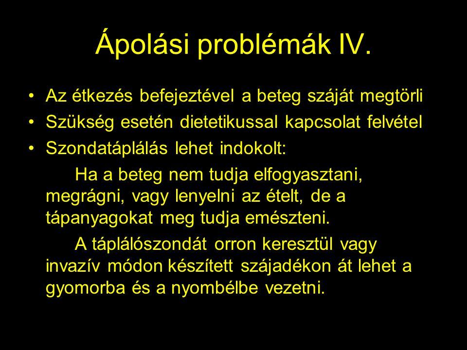Ápolási problémák IV.