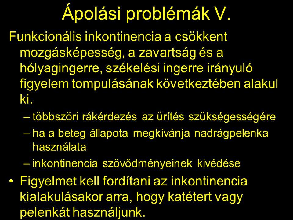 Ápolási problémák V.