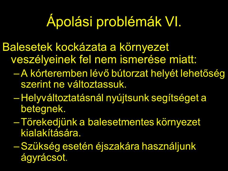 Ápolási problémák VI.