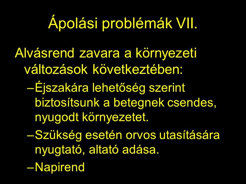 Ápolási problémák VII.