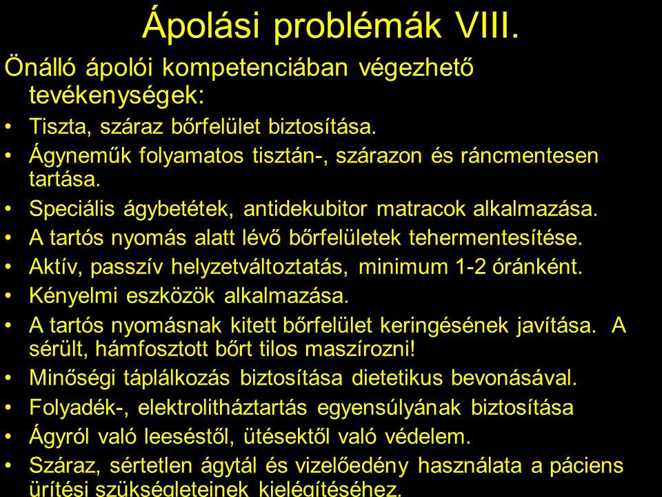 Ápolási problémák VIII.