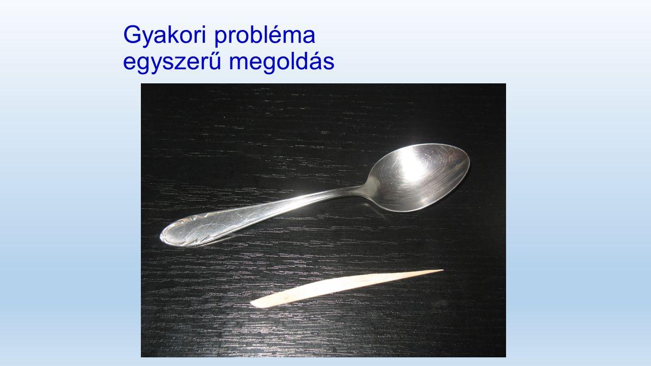 Gyakori probléma egyszerű megoldás