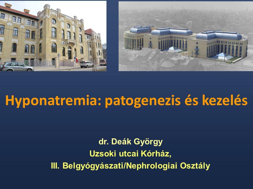 Hyponatremia - definíció  Hypotoniás (hypoozmoláris) hyponatremia: [Na] < 136 mmol/l ÉS alacsony plasma Osm: P osm < 275 mOsm/kg  Nem hypotoniás hyponatremia: szérum izoozmoláris: - Pseudohyponatremia: hyperproteinemia, hyperlipidemia szérum izoozmoláris- vagy hyperozmoláris : - Hyperglycemia: 4 mmol/l [glu] emelkedés: 1,8 mmol/l [Na] csökkenés - Mannitol, alkohol - Kontrasztanyag