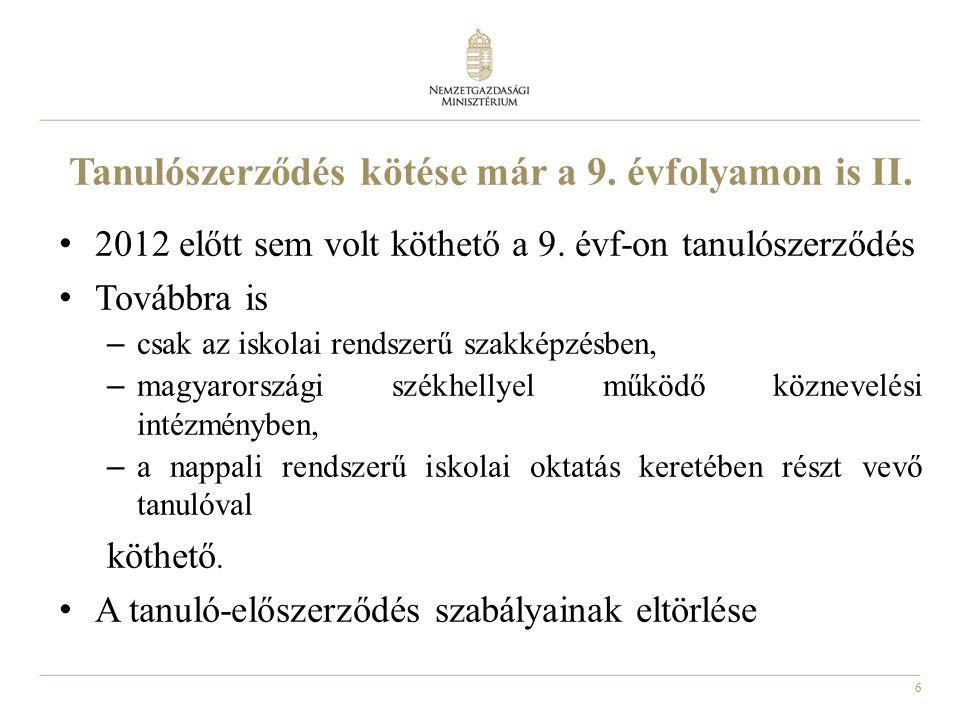 6 Tanulószerződés kötése már a 9. évfolyamon is II.