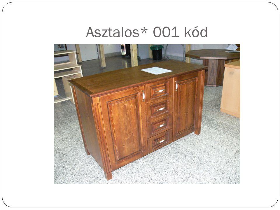 Asztalos* 001 kód