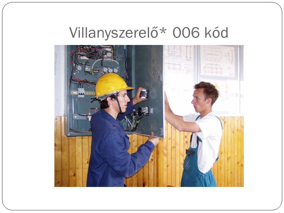 Villanyszerelő* 006 kód