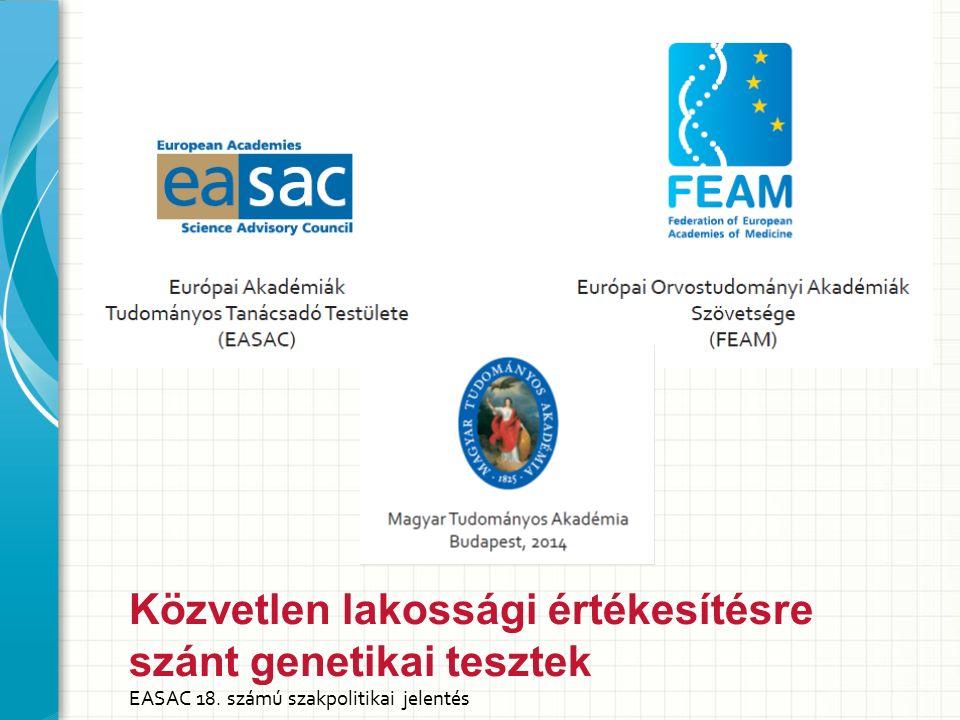 Közvetlen lakossági értékesítésre szánt genetikai tesztek EASAC 18. számú szakpolitikai jelentés