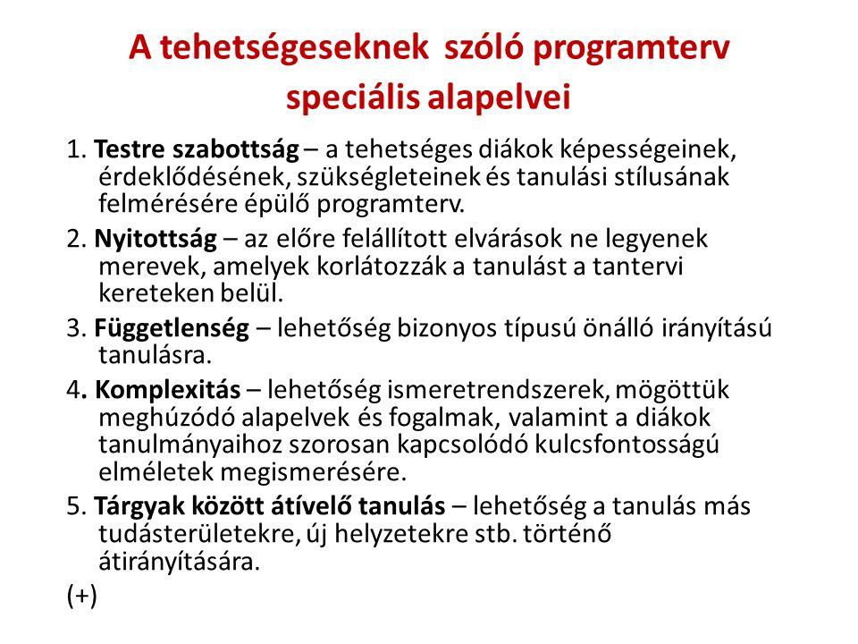 A tehetségeseknek szóló programterv speciális alapelvei 1.
