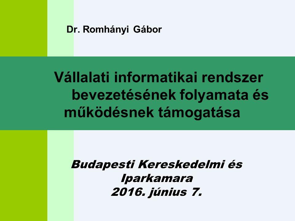 Dr. Romhányi Gábor Budapesti Kereskedelmi és Iparkamara 2016.