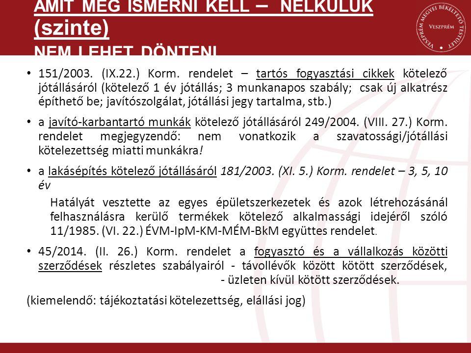 151/2003. (IX.22.) Korm.