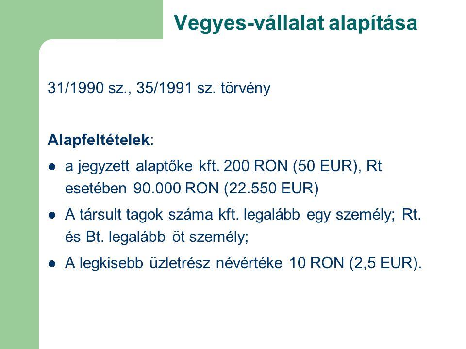 Vegyes-vállalat alapítása 31/1990 sz., 35/1991 sz.
