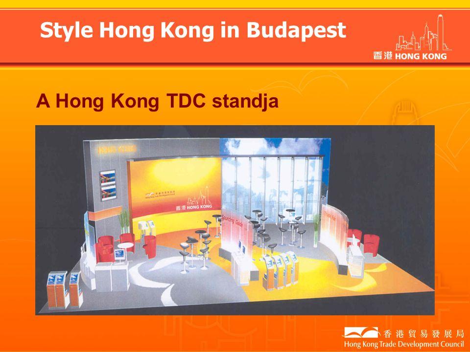 Style Hong Kong in Budapest A Hong Kong TDC standja
