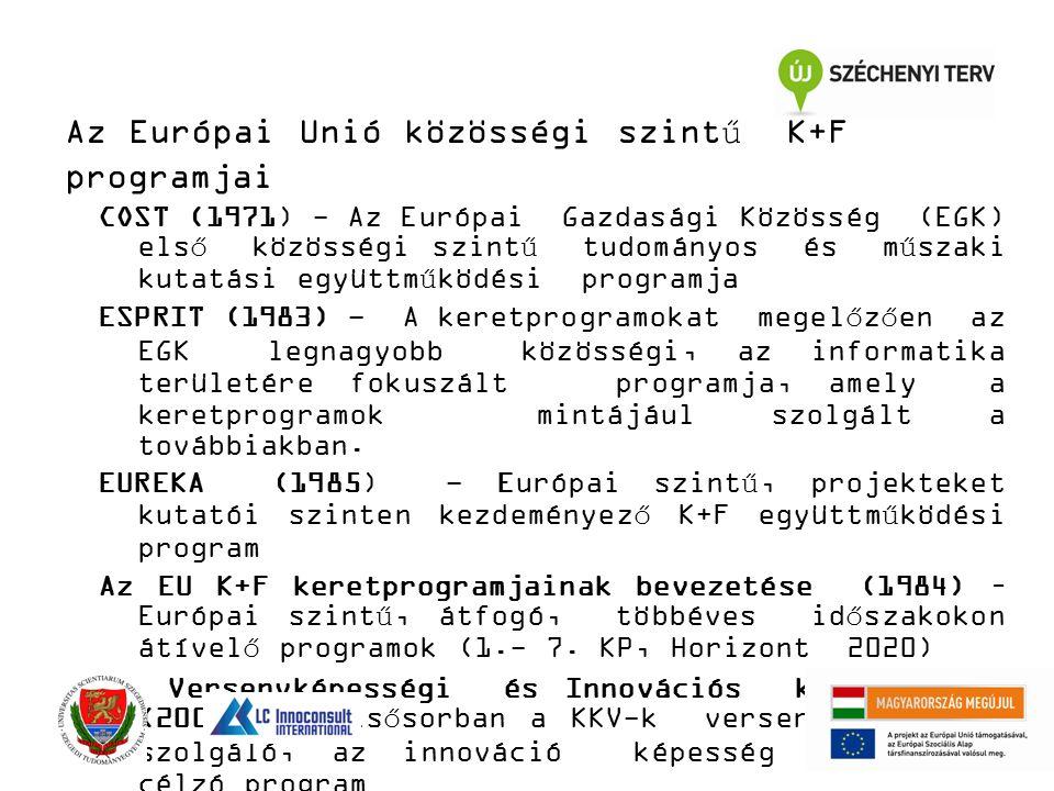 Az Európai Unió közösségi szintű K+F programjai COST (1971) - Az Európai Gazdasági Közösség (EGK) első közösségi szintű tudományos és műszaki kutatási