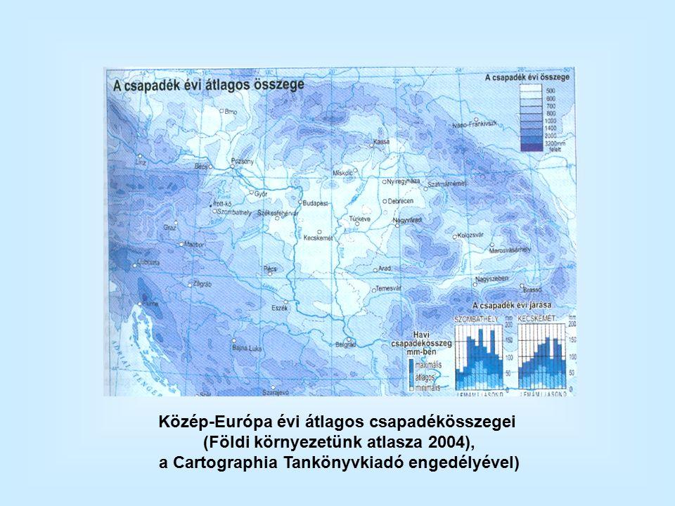 Közép-Európa évi átlagos csapadékösszegei (Földi környezetünk atlasza 2004), a Cartographia Tankönyvkiadó engedélyével)