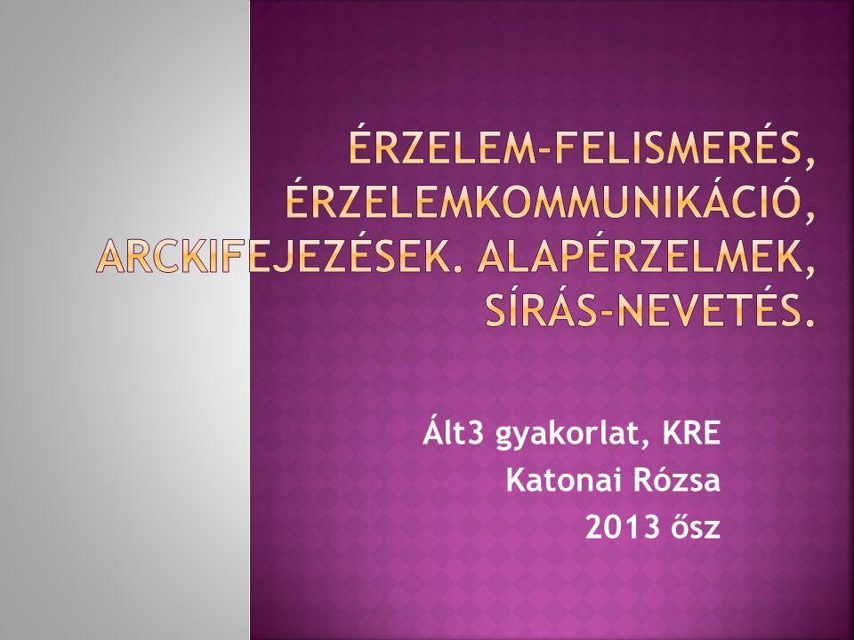 Ált3 gyakorlat, KRE Katonai Rózsa 2013 ősz