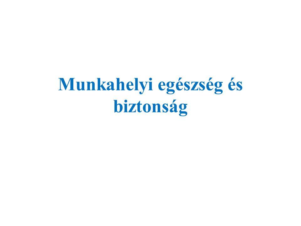 - 1993.évi XCIII. Törvény a munkavédelemről - 5/1993.