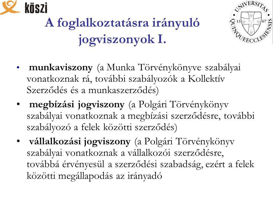 A foglalkoztatásra irányuló jogviszonyok I.