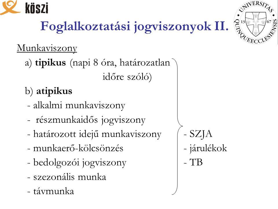 Foglalkoztatási jogviszonyok III.