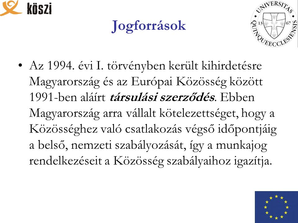 Jogforrások Az 1994. évi I.